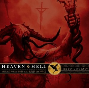 The Devil You Know - Heaven And Hell!